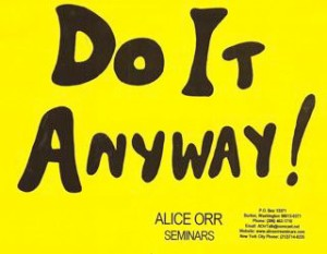 Do It Anyway Sign -- from 1990s